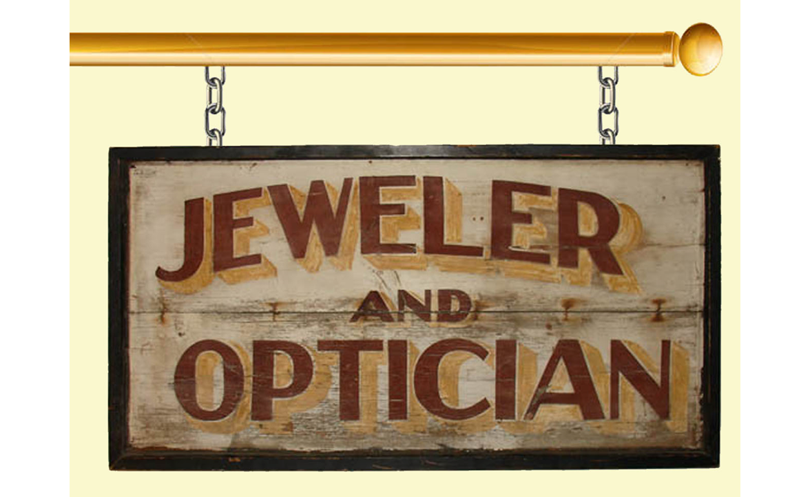Sign for Jeweler and Optician shops