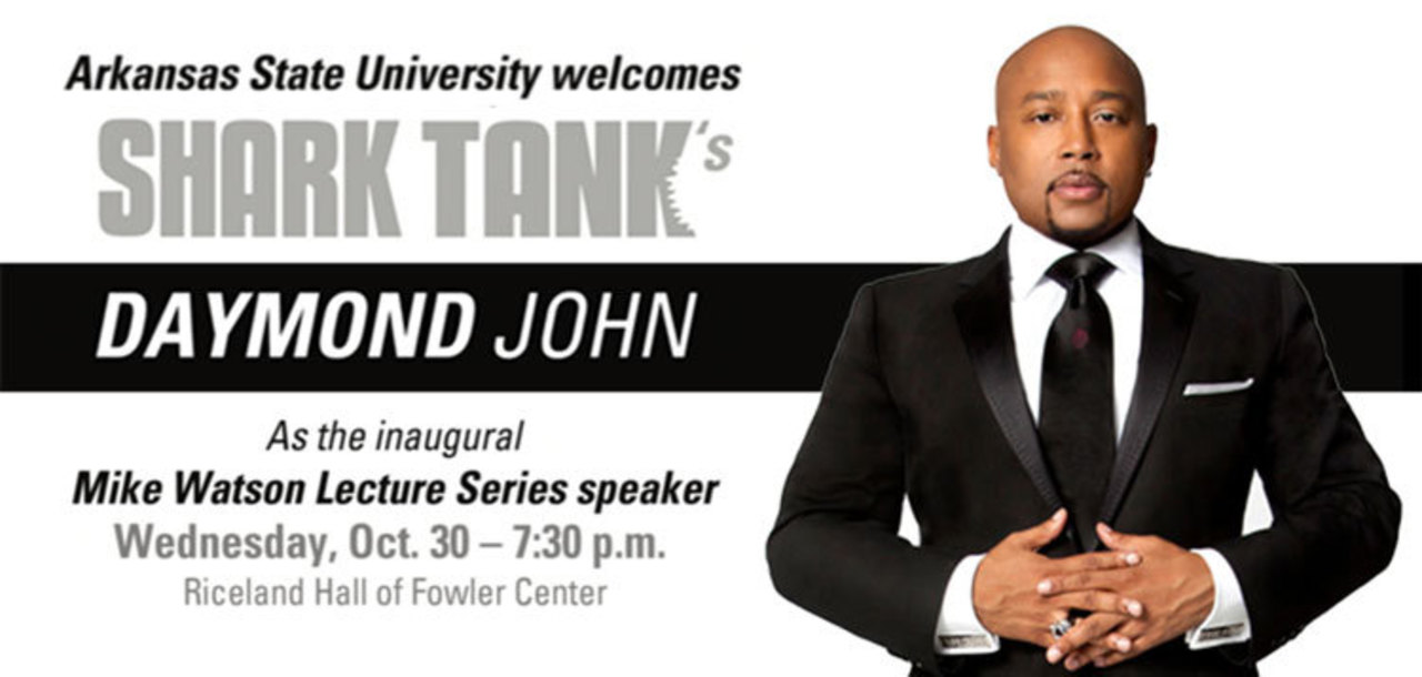 A-State welcomes Daymond John, Wednesday Oct. 30, at 7:30 pm at Fowler Center